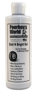 Poorboy's World Bold 'N Bright Tyre Gel